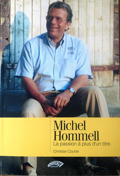 LIVRE MICHEL HOMMELL avec la collaboratio de Christian COURTEL