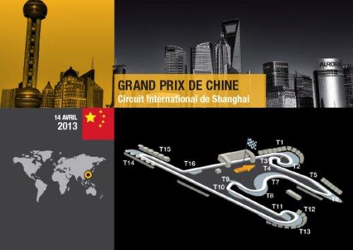 F1 2013. GP PRIX DE CHINE  Le circuit
