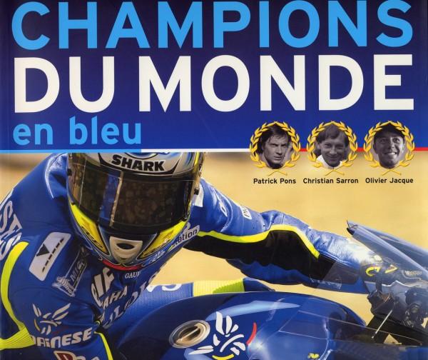 LIVRE CHAMPIONS DU MONDE EN BLEU Couverture