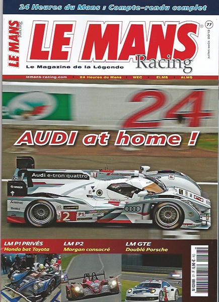 MAGAZINE LE MANS RACING JUILLET 2013 Special 24 Heures du MANS