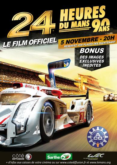 24 HEURES DU MANS 2013 Affiche film LE MANS 2013