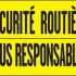 SECURITE ROUTIRE  TOUS RESPONBSABLES