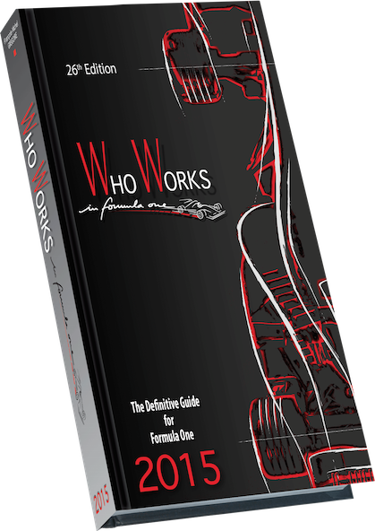 WHO WORKS IN FORMULA ONE EDITION 2015