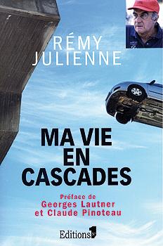 LIVRE REMY JULIENNE - MA VIE EN CASCADES