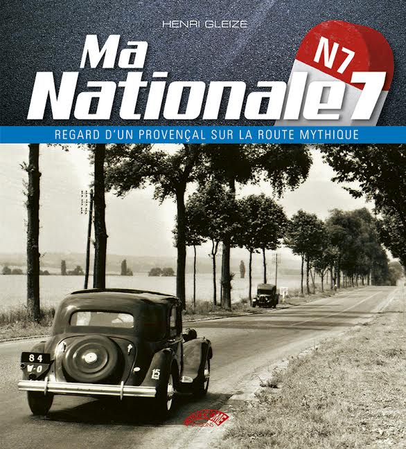 LIVRE  MA NATIONALE 7  par HENRI GLEIZE
