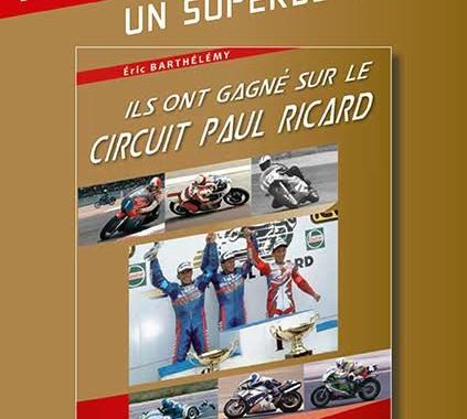 LIVRE LES PILOTES MOTO AU PAUL RICARD