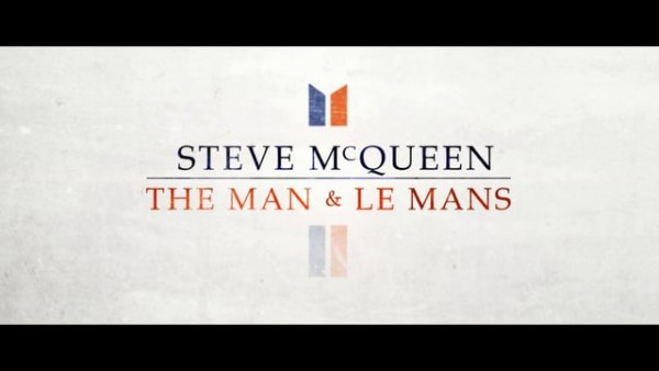 STEVE McQUEEN THE MAN &LE MANS