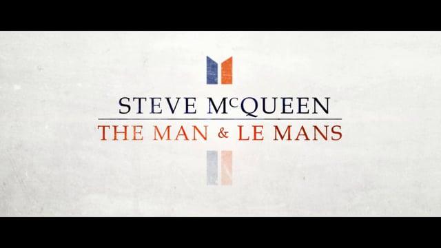 STEVE  McQUEEN THE MAN &LE MANS