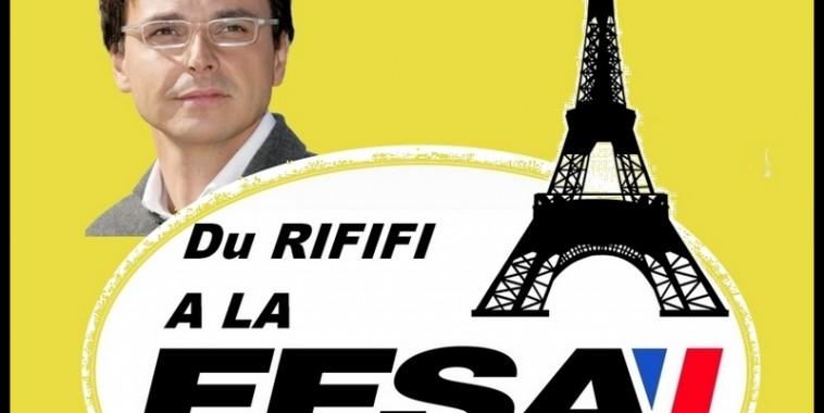 DU RIFIFI A LA FFSA