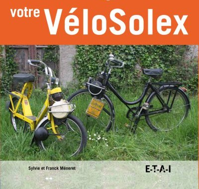 LIVRE  RESTAUREZ, REPAREZ votre VéloSolex