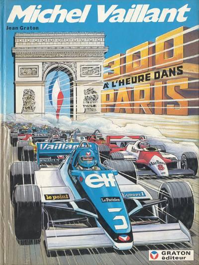 MICHEL VAILLANT ALVUM 300 A L HEURE DANS PARIS