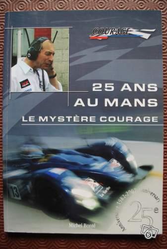 25 ANS AU MANS LE MYSTERE COURAGE