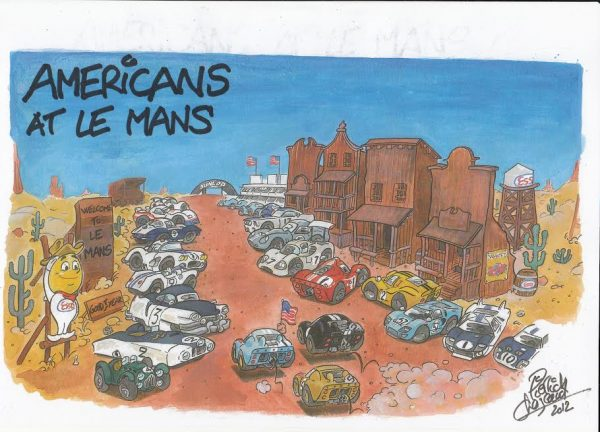 24 HEURES du MANS 2016 Dessin Les Américains aux 24 Heures de PIERRICK CHAZEAUD