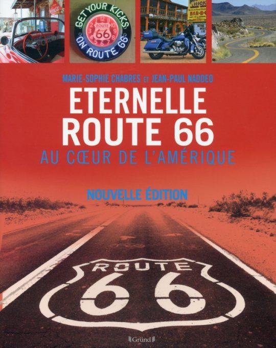 LIVRE ETERNELLE ROUTE 66