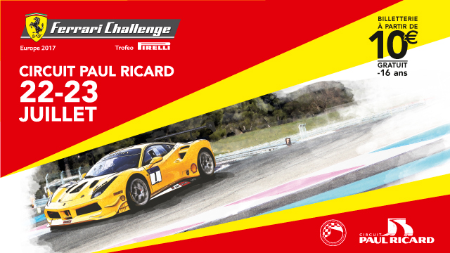 http://www.circuitpaulricard.com/fr/evenement/ferrari-challenge-22-et-23-juillet-2017.html