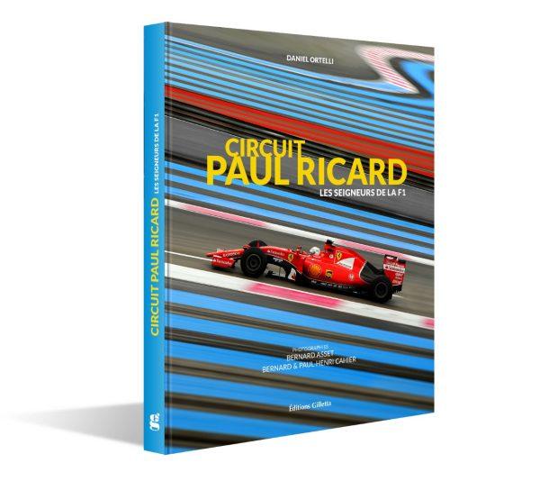 Un Livre Merveilleux Raconte Le Circuit Paul Ricard