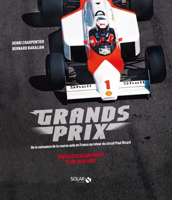 L Histoire Complete Des Grands Prix De France De Formule 1 Racontee